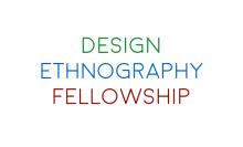 Design ethnography fellowship